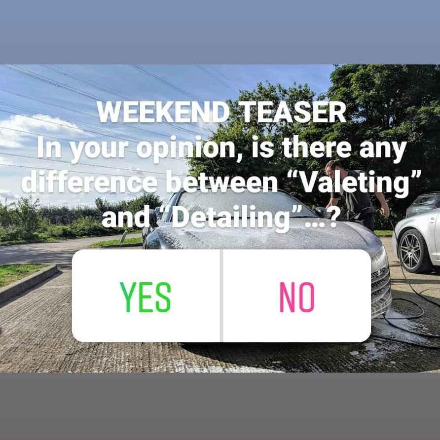 Weekend Teaser valeting vs detailing